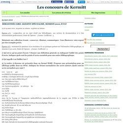 Bibliothécaire adjoint spécialisé, session 2010, Etat - Les concours de Kermitt