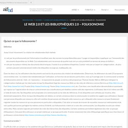 Le Web 2.0 et les bibliothèques 2.0 – Folksonomie – Association internationale francophone des bibliothécaires et documentalistes (AIFBD)