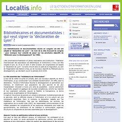 Bibliothécaires et documentalistes : qui veut signer la déclaration de Lyon