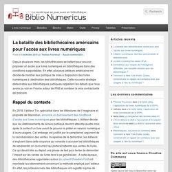 La bataille des bibliothécaires américains pour l'accès aux livres numériques - Biblio Numericus