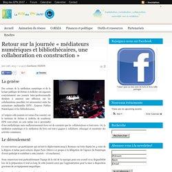 Retour sur la journée «médiateurs numériques et bibliothécaires, une collaboration en construction»