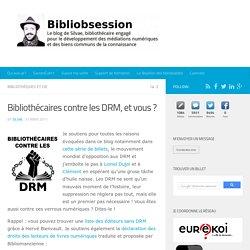 Bibliothécaires contre les DRM, et vous