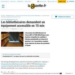 Les bibliothécaires demandent un équipement accessible en 15 min