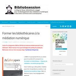 Former les bibliothécaires à la médiation numérique -
