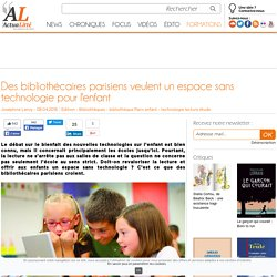 Des bibliothécaires parisiens veulent un espace sans technologie pour l'enfant