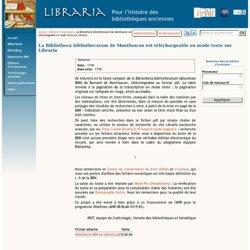 La Bibliotheca bibliothecarum de Montfaucon est téléchargeable en mode texte sur Libraria