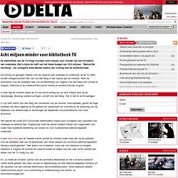TU Delta: Acht miljoen minder voor bibliotheek TU