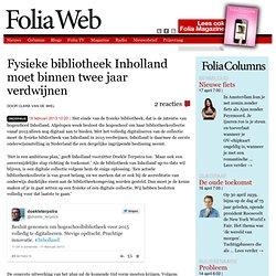 Foliaweb: Fysieke bibliotheek Inholland moet binnen twee jaar verdwijnen