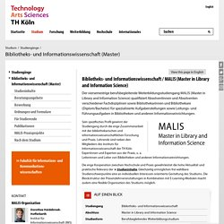 TH Köln - Bibliotheks- und Informationswissenschaft (Master in Library and Information Science – MALIS)
