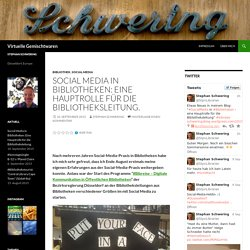 Social Media in Bibliotheken: Eine Hauptrolle für die Bibliotheksleitung.