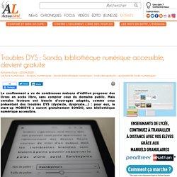 Troubles DYS : Sondo, bibliothèque numérique accessible, devient gratuite