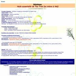 Fiche technique huile essentielle de Tea Tree - Melaleuca alternifolia