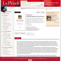 Bibliothèque de la Pléiade - Collectif, Anthologie bilingue de la poésie latine