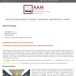 BIBLIOTHEQUE - Archives d'Architecture Moderne