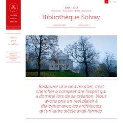 Bibliothèque Solvay — MA² - Metzger et Associés Architecture