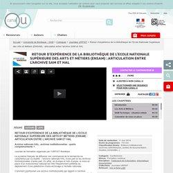 Retour d'expérience de la bibliothèque de l'Ecole Nationale Supérieure des Arts et Métiers (ENSAM) : articulation entre l'archive SAM et HAL - Université de Bordeaux - SAM