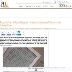 Ebooks en bibliothèque : l'association de Kobo avec Overdrive