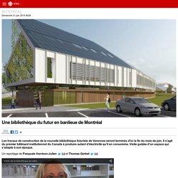 Une bibliothèque du futur en banlieue de Montréal