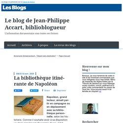La bibliothèque itinérante de Napoléon - Le blog de Jean-Philippe Accart, biblioblogueur