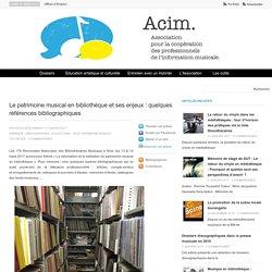 Le patrimoine musical en bibliothèque et ses enjeux : quelques références bibliographiques