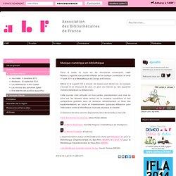 Musique numérique en bibliothèque - Association des Bibliothécaires de France - Groupe régional Alsace