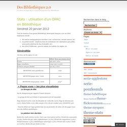 Stats : utilisation d'un OPAC en Bibliothèque