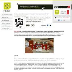 Biblio Remix: Comment repenser, remixer la bibliothèque avec les habitants, des bidouilleurs, des designers…?