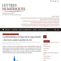La bibliothèque en ligne de la Ligue Braille : des livres audio à portée de clic