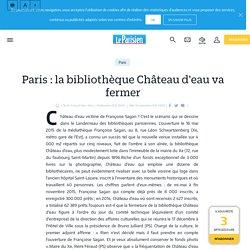 Paris : la bibliothèque Château d'eau va fermer - le Parisien
