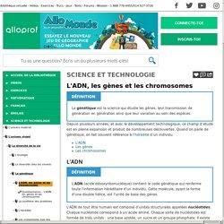 Bibliothèque virtuelle L'ADN, les gènes et les chromosomes