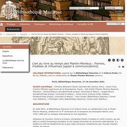 Bibliothèque Mazarine - L'art du livre au temps des Plantin-Moretus : Formes, modèles et influences [appel à communications]