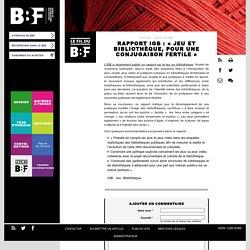 Rapport IGB : « Jeu et bibliothèque, pour une conjugaison fertile »