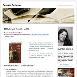 [Bibliothèque] Corneille : Le Cid