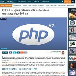 PHP 7.2 intégrera nativement la bibliothèque cryptographique Sodium