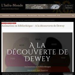 Animation en bibliothèque – A la découverte de Dewey