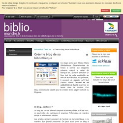 Créer le blog de sa bibliothèque - Bibliothèque Départementale de la Manche