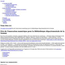 Prix de l'innovation numérique pour la Bibliothèque départementale de la Somme