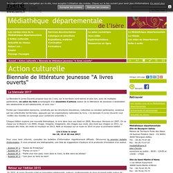 """Biennale de littérature jeunesse """"A livres ouverts"""" - Bibliothèque départementale"""