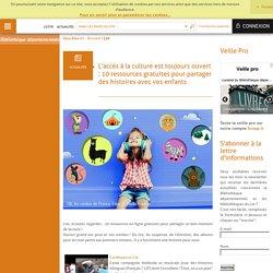 10 ressources gratuites pour partager des histoires avec vos enfants