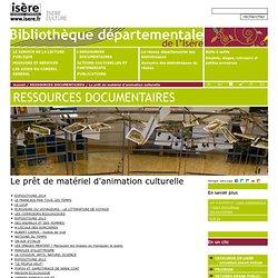 Prêt de matériels d'animation culturelle - Bibliothèque départementale