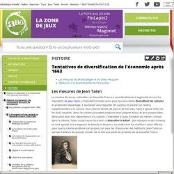 Bibliothèque virtuelle Tentatives de diversification de l'économie après 1663