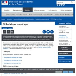 Bibliothèque numérique - Ressources documentaires - Ministère des Solidarités et de la Santé