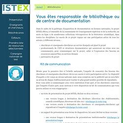 Vous êtes responsable de bibliothèque ou de centre de documentation - ISTEX - l'excellence documentaire pour tous