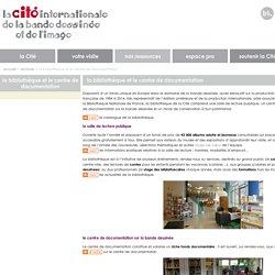 la bibliothèque et le centre de documentation