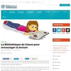 La Bibliothèque de Classe pour encourager la lecture