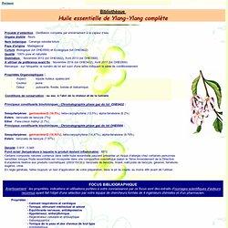 Fiche bibliothèque technique huile essentielle de Ylang-Ylang complète, Cananga odorata