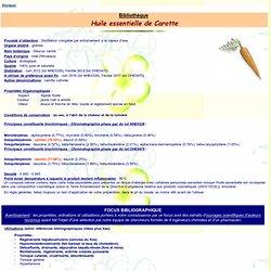 Fiche Bibliothèque huile essentielle de Carotte - Daucus carota