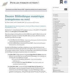 Dossier Bibliothèque numérique (européenne ou non)