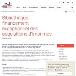 Bibliothèque: financement exceptionnel des acquisitions d'imprimés