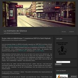 Du jeu vidéo en bibliothèque ? L'expérience DOFUS à Saint-Raphaël « La mémoire de Silence-Mozilla Firefox